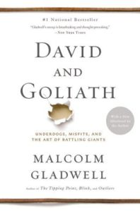 "Malcom Gladwell ""David and Goliath"""